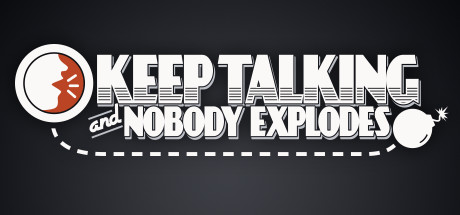 Keep Talking and Nobdy Explodes